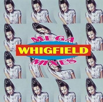 Whigfield - Mega Mixes - Amazo...