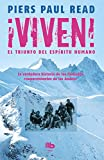 Image of Viven! El triunfo del espiritu humano  /  Alive: The Story of the Andes Survivors (Spanish Edition)
