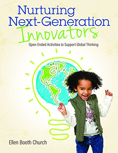 Nurturing Next-Generation Innovators: Open Ended Activities to Support Global Thinking