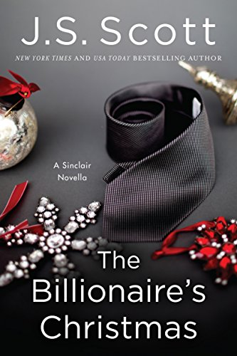 Book: The Billionaire's Christmas (A Sinclair Novella) by J.S. Scott