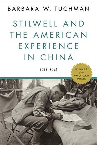 Flare Chino - Stilwell and the American Experience in China: 1911-1945