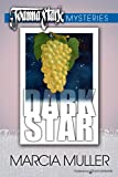 Dark Star by Marcia Muller front cover