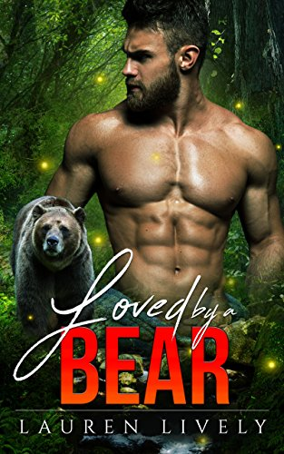 Loved by a Bear (Legends of Black Salmon Falls Book 1) by [Lively, Lauren]
