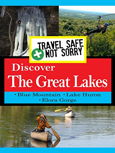 Travel Safe  Not Sorry   Discover Great Lakes