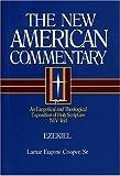 The New American Commentary - Ezekiel, Lamar Eugene Cooper, 0805401172