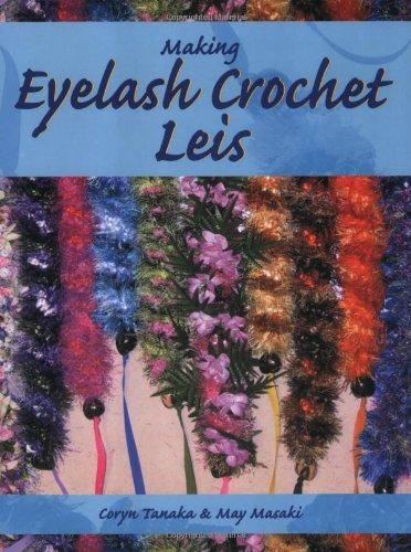 (Making Eyelash Crochet Leis)