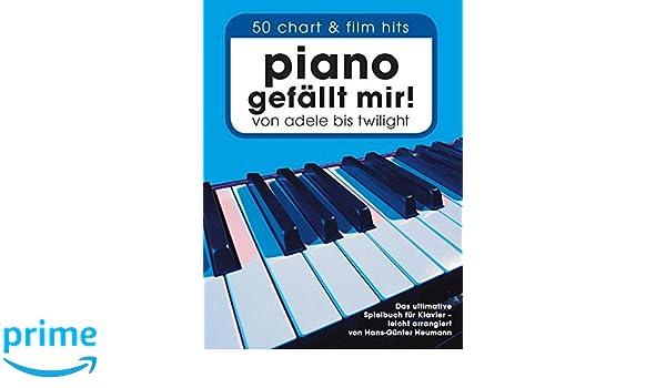 Piano Gefallt Mir] 50 Chart & Film Hits: Amazon.es: Hans-Günter Heumann: Libros en idiomas extranjeros