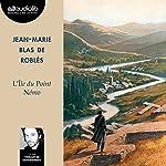 L'Île du Point Némo | Jean-Marie Blas de Roblès