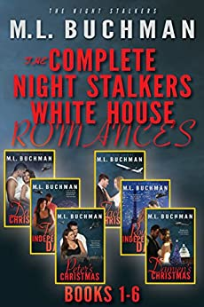 The Complete Night Stalkers White House (The Night Stalkers White House) by [M. L. Buchman]