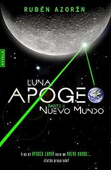 Nuevo Mundo: Luna Apogeo II (Spanish Edition) by [Antón, Rubén Azorín]