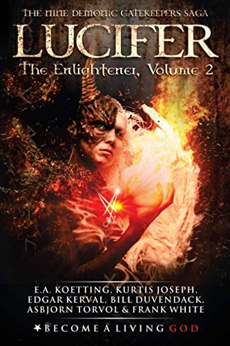 LUCIFER: The Enlightener (The Nine Demonic Gatekeepers Saga)