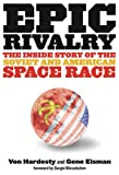 Epic Rivalry, Von Hardesty and Gene Eisman, 1426203217