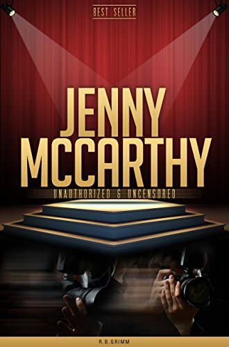 Jenny McCarthy Unauthorized & Uncensored (All Ages Deluxe Edition with Videos)