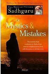 Of Mystics & Mistakes by Sadhguru (2012-03-19) Paperback