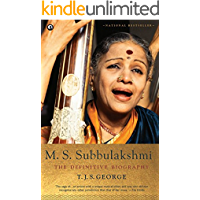 M. S. Subbulakshmi: The Definitive Biography