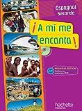 A mi me encanta 2de - Espagnol - Livre de l'élève avec CD audio inclus - Nouvelle édition 2010