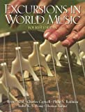 Excursions in World Music, Bruno Nettl and Philip V. Bohlman, 0131403052