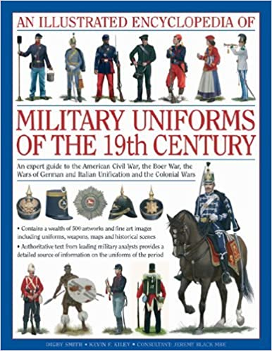 of military uniforms of the 19th century an expert guide to the american civil war the boer war the wars of german and italian unification and the