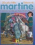 Les plus belles histoires de Martine, Tome 15 : Des jours de bonheur ! (1CD audio)