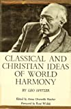 Classical and Christian Ideas of World Harmony Prolegomena to an Interpretation of the Word Stimmung, , 0801806100