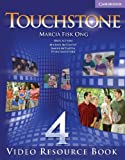 Touchstone Level 4 Video Resource Book, Angela Blackwell and Janet Gokay, 0521712025