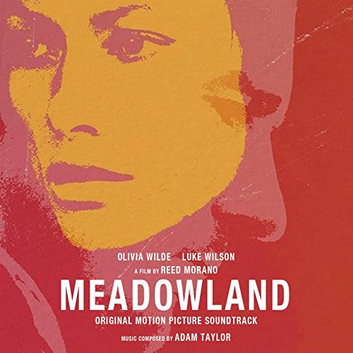 Meadowland (Original Motion Picture Soundtrack) [Explicit]