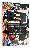 The Solie Chroniclees, Robert Allyn, 0974554588