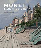 img - for Monet and Architecture book / textbook / text book