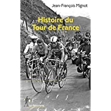 Histoire du Tour de France (REPERES t. 637) (French Edition)