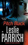 Front cover for the book Pitch Black: A Black CATs Novel by Leslie Parrish