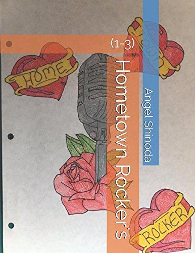 Hometown Rocker's: Hometown Rocker 1-3 PDF