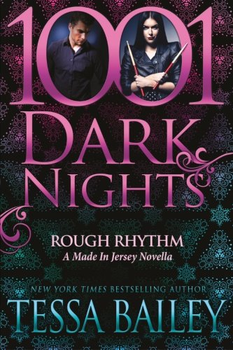 Band Tone Ss - Rough Rhythm: A Made In Jersey Novella (1001 Dark Nights)