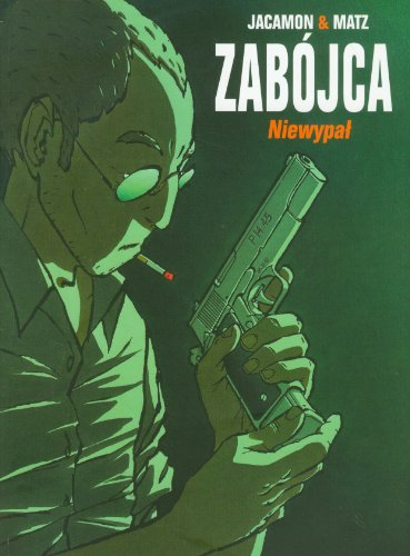 Zabojca Tom 1 Niewypal (Polish Edition) Luc Jacamon