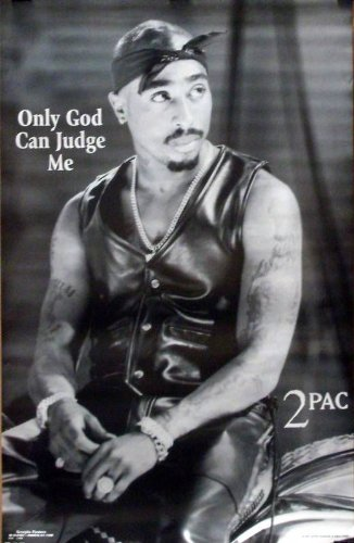Tupac Shakur 23x35 Only God Can Judge Me Poster 2Pac