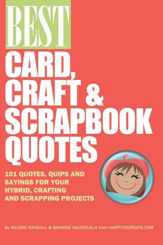 - Best Card, Craft & Scrapbook Quotes