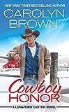 #7: Cowboy Honor: Includes a bonus novella (Longhorn Canyon Book 2)