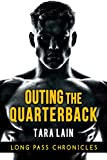 Outing the Quarterback (Long Pass Chronicles Book 1)