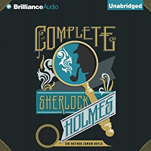 The Complete Sherlock Holmes Audiobook
