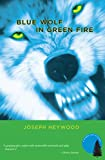 Blue Wolf In Green Fire: A Woods Cop Mystery (Woods Cop Mysteries Book 2)