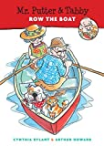 Mr. Putter & Tabby Row the Boat by Rylant Cynthia (1997-03-15) Paperback
