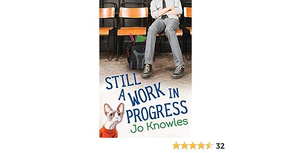 Ebook Still A Work In Progress By Jo Knowles