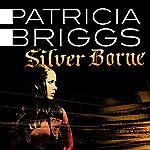 Silver Borne | Patricia Briggs