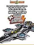 Review: Lego Marvel Super Heros S.H.I.E.L.D. Helicarrier + Power Functions Review