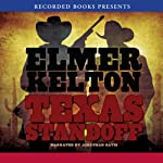 Texas Standoff: A Novel of the Texas Rangers | Elmer Kelton