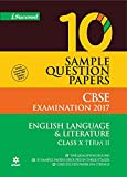 CBSE 10 Sample Question Paper - ENGLISH LANGUAGE & LITERATURE for Class 10th Term-2 (2017)