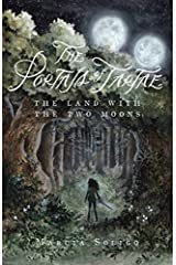 The Portals of Tartae: The Land with the Two Moons Paperback