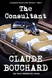 The Consultant: A Vigilante Series crime thriller (English Edition)