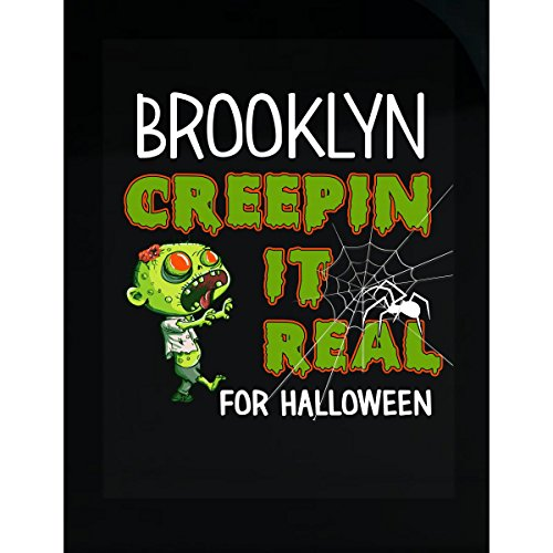 Prints Express Brooklyn Creepin It Real Funny Halloween Costume Gift - Sticker -