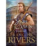 img - for [ [ [ As Sure as the Dawn #3 (Repkg-2)[ AS SURE AS THE DAWN #3 (REPKG-2) ] By Rivers, Francine ( Author )Mar-02-1998 Paperback book / textbook / text book