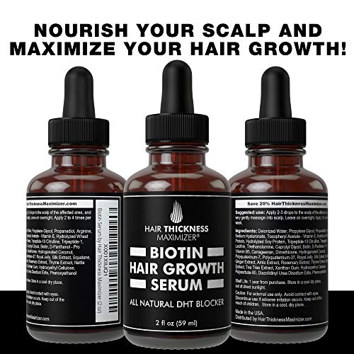 Biotin Hair Growth Serum by Hair Thickness Maximizer. DHT Blocker Oil For Hair Loss, Dry, Damaged, Hair. Natural Thickening and Smoothing of Hair and Nourishing of Scalp for Women and Men (2oz) 2